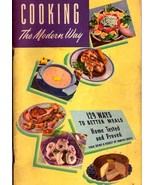 Cooking The Modern Way - Planters Peanut Oil - 1948 softcover - $10.00