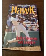 "Authentic ""Hawk"" Andre Dawson autographed hardback book - $60.00"