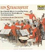 Ein Straussfest with Erich Kunzel and Cincinnati Pops Orchestra CD Symphony - $5.00