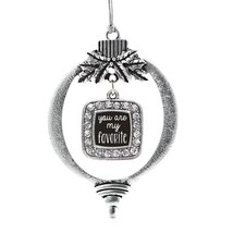 Inspired Silver You Are My Favorite Classic Holiday Ornament - $14.69