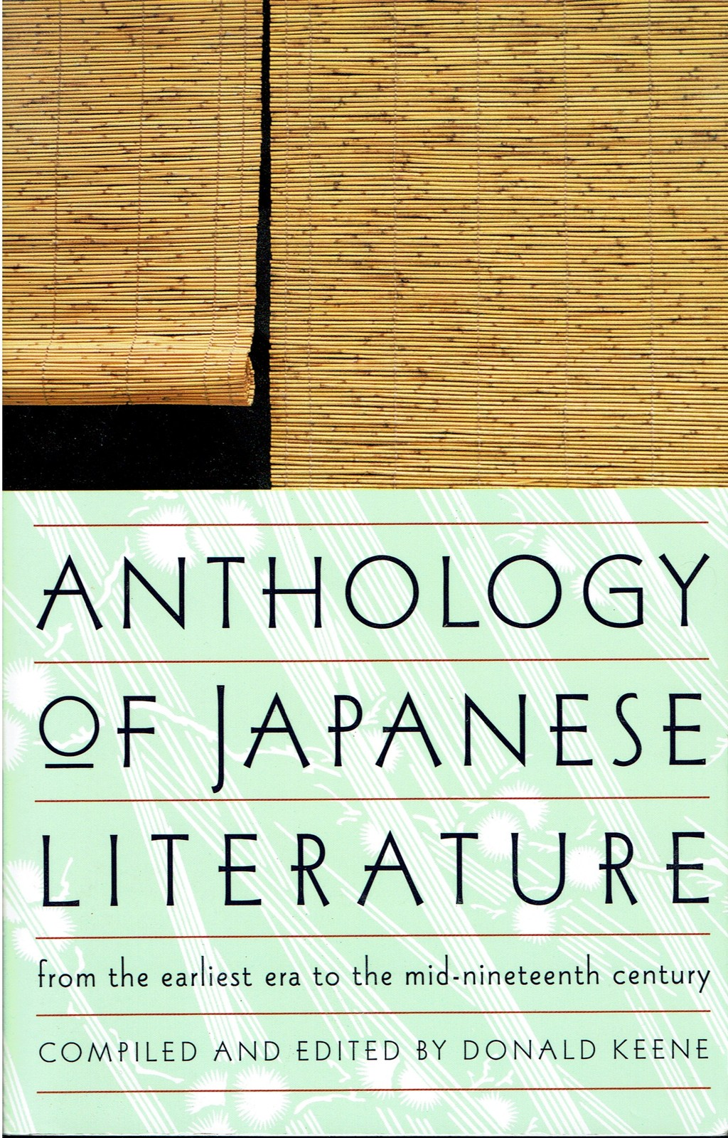 Anthology of Japanese Literature, from earliest era to mid-nineteenth century