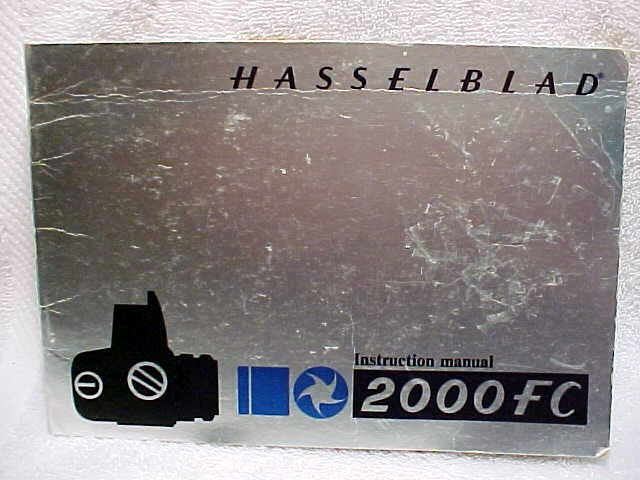 2000FC Hasselblad Instructions 23 pgs (xerox copy)