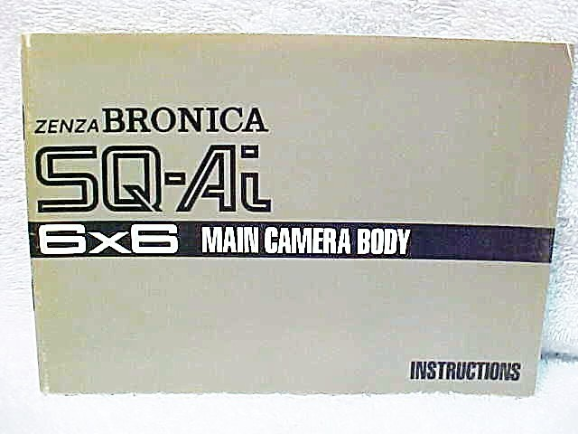 Bronica SQ-Ai 6x6 Main Camera Body Instructions (xerox)