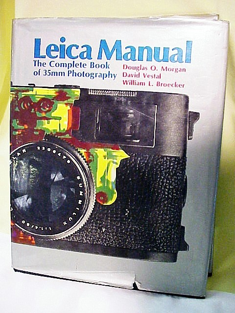 Leica Manual, by Morgan, 15th Ed ,1973, (covers to M5),528 p