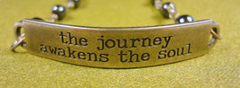The Journey Awakens The Soul Bracelet - $22.00