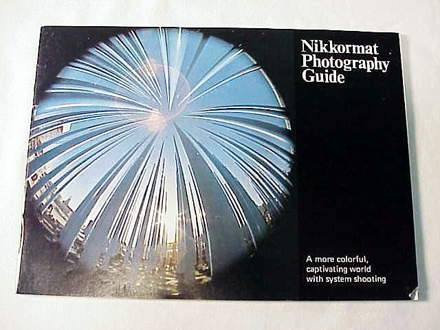 Nikkormat Photography Guide, 41pgs