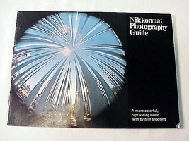 Nikkormat Photography Guide, 41pgs - $20.00