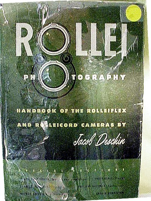 Rollei Photography by Jacob Deschin 192pg 1953 2nd printing