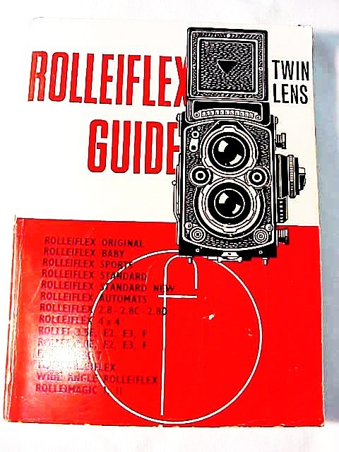 Rolleiflex Guide by Focal Press, 72pgs 1972 edition rare (or