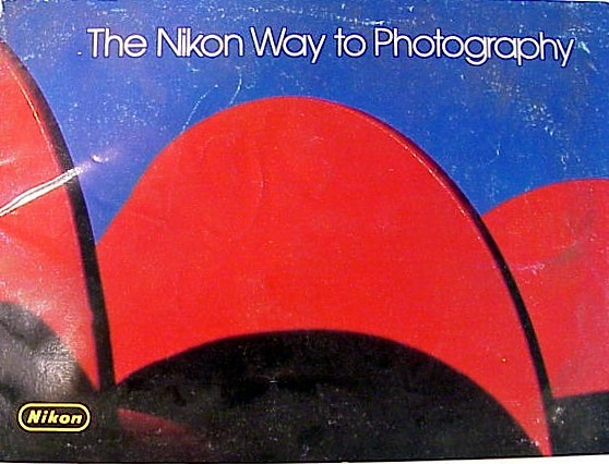 The Nikon Way to Phtography 47pgs. (Original)