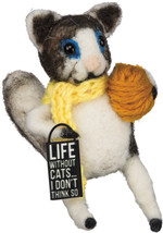 PBK Home Decor - Life Without Cats Think Not - $10.95