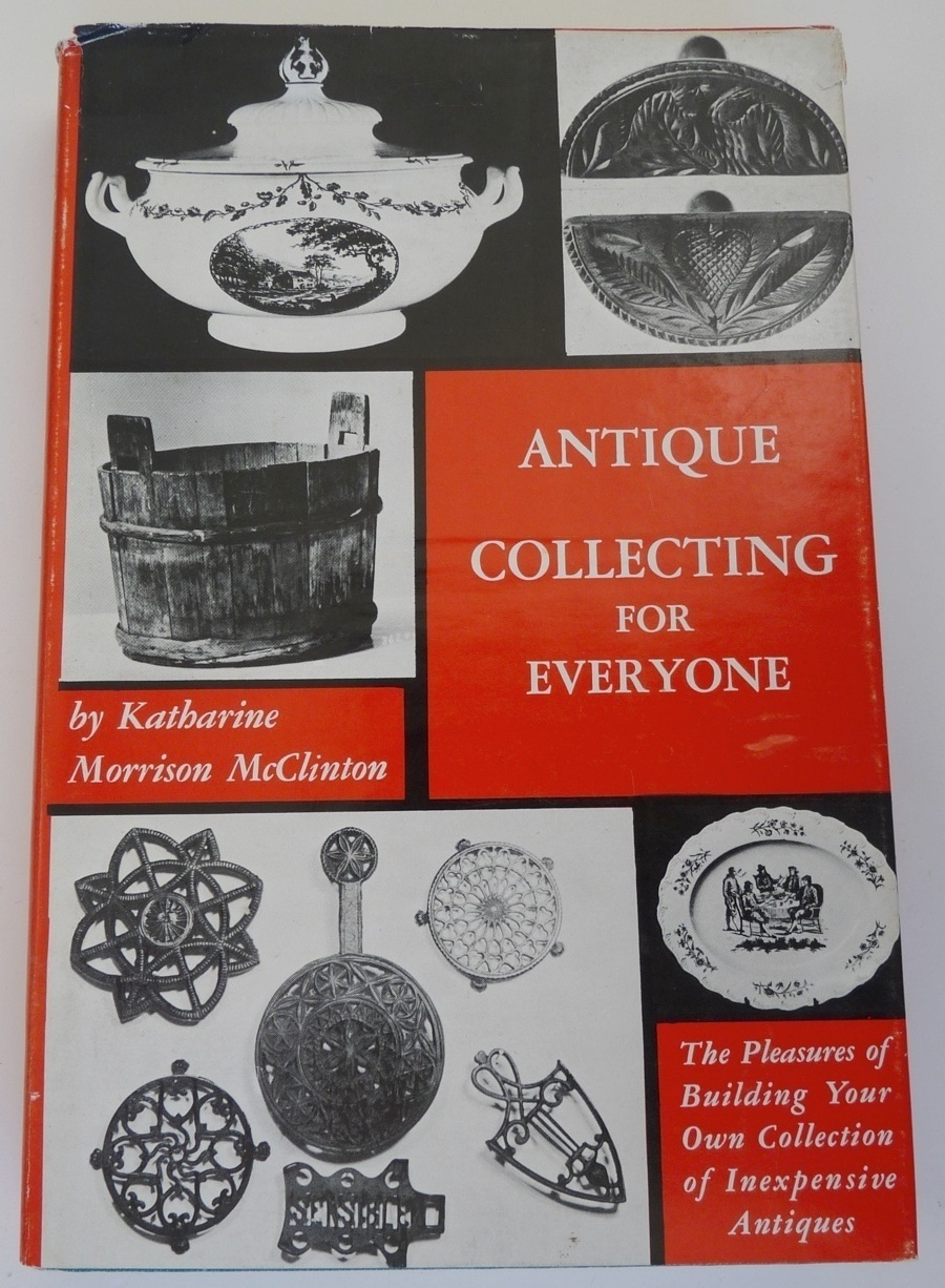 Antique Collecting for Everyone McClinton book reference illustrated