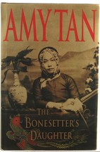 The Bonesetter's Daughter Amy Tan Chinese Women Family China - $5.00