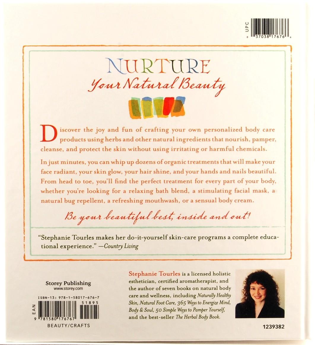 Organic Body Care Recipes Stephanie Tourles Beauty Health Herbal Skin Formulas