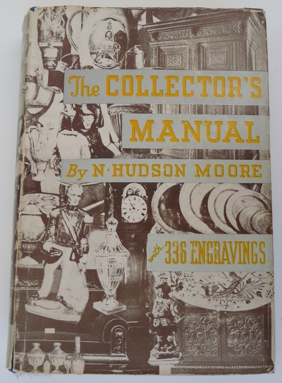 Collector's Manual Moore book antiques vintage reference illustrated