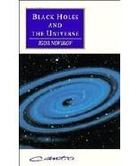 Black Holes and the Universe [Paperback] by Igor Novikov; Vitaly Kisin - $19.99