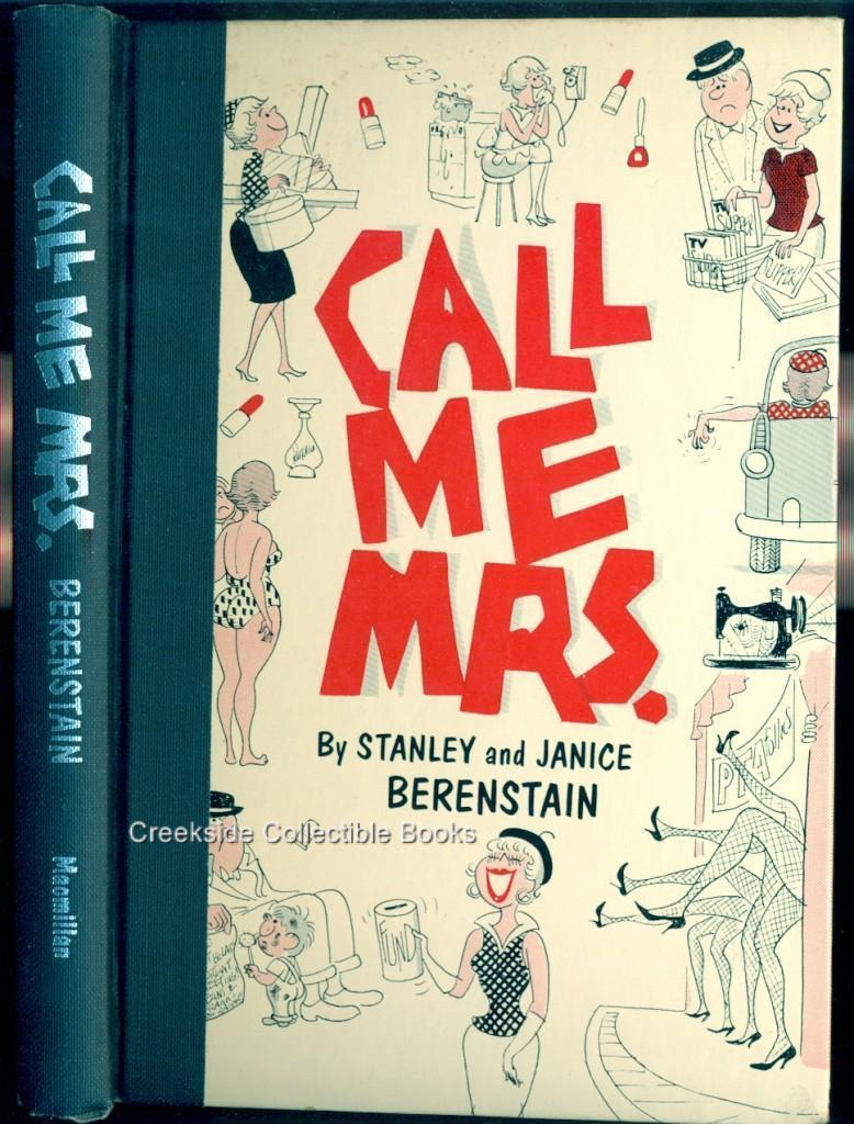 Call Me Mrs-Stan & Jan Berenstain 1961 1st ed HC/DJ