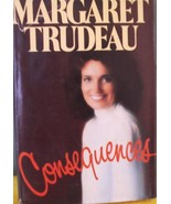 Consequences by Margaret Trudeau Hardcover  - $24.95