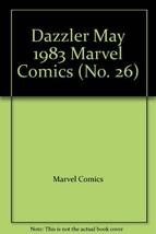 Dazzler May 1983 Marvel Comics (No. 26) [Comic] by Marvel Comics - $7.99