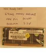 NEC Ready 340T 64mb Ram Memory 144pin pc100 144pin Sodimm 3.3vdc - $7.91