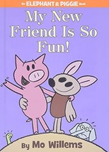 My New Friend Is So Fun! (An Elephant and Piggie Book) [Hardcover] Willems, Mo image 2