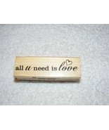 """NEW CRAFTSMART """"ALL YOU NEED IS LOVE"""" WOOD MOUNTED RUBBER STAMP - $4.99"""