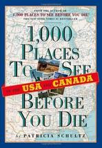 1,000 Places to See in the U.S.A. & Canada Before You Die Schultz, Patricia - $10.89