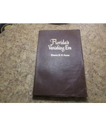 Florida's Vanishing Era by Eleanor H. D. Pearse 1954 Softcover - $65.44