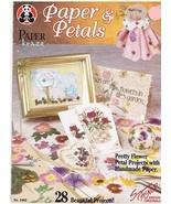 Paper & Petals Paper Crafting Book Suzanne McNeil Design Originals - $7.95