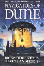Navigators of Dune: Book Three of the Schools of Dune Trilogy (Dune, 10)... - $11.62