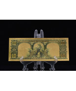 <MINT GEM>PRECISE DETAIL~GOLD~1901 UNC. $10 DOLLAR BISON Rep*Banknote~US S - $12.34