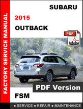 Subaru Outback 2015 Workshop Oem Maint EAN Ce Service Repair Factory Fsm Manual - $14.95