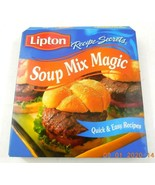 Lipton Recipe Secrets Soup Mix Magic Cookbook Hardback - $8.99