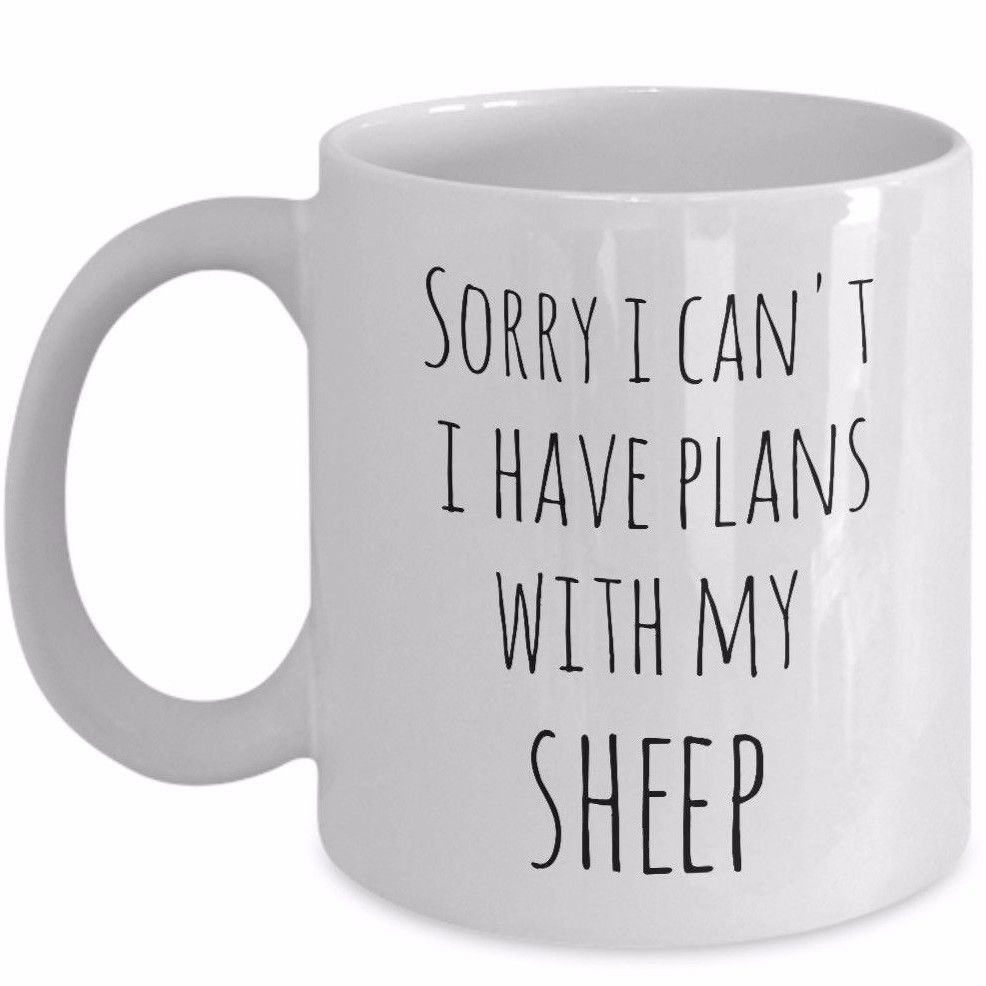 Funny Sheep Lover Homesteader Gift Mug Sorry I Can't I Have Plans With My Sheep