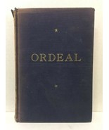 Old Book Ordeal by Nevil Shute 1939 1st Ed. GC - $44.55