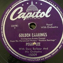 PEGGY LEE I'll Dance At Your Wedding/Golden Earings CAPITOL 15009 78 RPM - $17.50