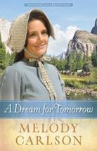 A Dream for Tomorrow (Homeward on the Oregon Trail) [Hardcover] Carlson,... - $20.46