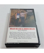 Willie Nelson Roger Miller Old Friends Cassette Tape Country 1982 - $14.99