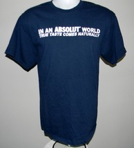 MEN'S VODKA T SHIRT LARGE IN AN ABSOLUT WORLD TRUE TASTE COMES NATURALLY - $21.73