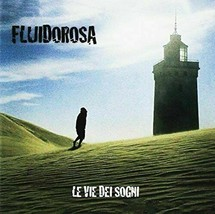 071906 Fluido Rosa - Le Vie Dei Sogni (CD x 1)  - $20.78