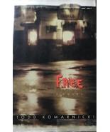 Free, Todd Komarnicki, New Orleans, Murder, Mystery, Suspense, Homeless,... - $18.95