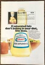 1972 Kraft Pure Safflower Oil Print Ad Ff Sat Fat Doesn't Belong in Your Diet - $8.95