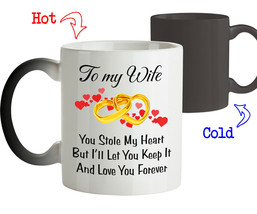 Funny Coffee Mug Love Gift for Wife You Stole My Heart But I Love You Fo... - $18.95+