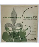 """Americans Abroad 10"""" Record Pax 6009 Jazztime In Paris Jazz 33-1/3 Volum... - $12.30"""