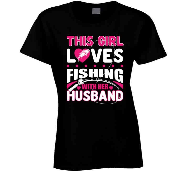 This Girl Loves Fishing Tshirt