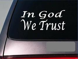 God we trust E748 tea party SECOND AMENDMENT Decal Vinyl STICKER christian - $3.57