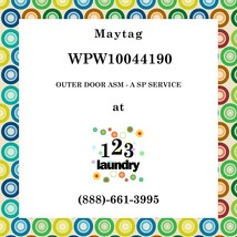 Maytag-WPW10044190-OUTER Door Asm - A Sp Service - $173.13