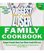 Biggest Loser Family Cookbook: Budget-Friendly Meals Your Whole Family W... - $3.71