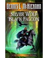 Silver Wolf, Black Falcon McKiernan, Dennis L. - $9.89
