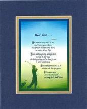 Touching and Heartfelt Poem for Fathers - [Dear Dad .] on 11 x 14 CUSTOM... - $16.33